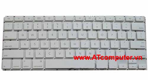 Bàn phím MACBOOK Air 11.6  A1370, MC505LL, MC506LL, MC968LL