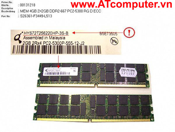 RAM FUJITSU 4GB (2X2GB) DDR2-667 PC2-5300 RG D ECC. Part: S26361-F3449-L513
